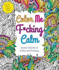 Amazon Color Me Fcking Calm Swear Words To And Display 9781250121424 Hannah Caner Books
