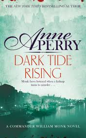 Dark Tide Rising William Monk Mystery Book 24 Ebook By Anne Perry