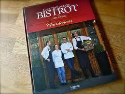 la cuisine de bistrot le livre du moment la cuisine de mon bistrot du master top chef
