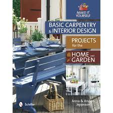 Schiffer Publishing Ltd Basic Carpentry And Interior