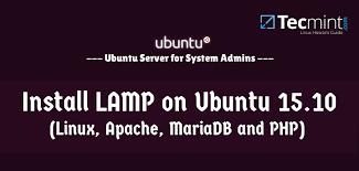 Cara Install Lamp Ubuntu 1404 by Install Lamp Linux Apache Mariadb And Php In Ubuntu 15 10