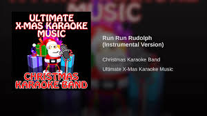 Rockin Around The Christmas Tree Karaoke Miley by Run Run Rudolph Instrumental Version Youtube