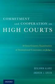 Oxford University Press Uk Exam Copy by Commitment And Cooperation On High Courts Benjamin Alarie
