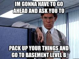 Best Of Office Space Quotes And Skillful Basement Meme 39 Unique