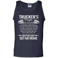 Trucker Prayer Keep Me Safe Get Me Home Truck Driver Shirt   WackyTee A Lady Truckers Prayer So Sweet Pinterest Tractor Wrecker Drivers Magnet Intertional Towing Museum Truck Driver Gifts Printable Instant Etsy Driver Poems Tow Canvas Towlivesmatter All Products Tagged Truck Drivers Prayer My Sparkles Store Teddy Bears Trucker Youtube Learning To What Not Say In Your Iowa Unemployment Case Nu Way Driving School Michigan History Gezginturknet Image Result For Bull Haulers Happy Thoughts Heavy Traffic Trailer Packs At The Middle Of Road To Observe Kneeling Pray Stock Photos Images Alamy