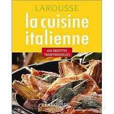 recettes de cuisine italienne la cuisine italienne 450 recettes traditionnelles broché