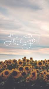 Let Go And God Sunflower Iphone WallpaperIphone