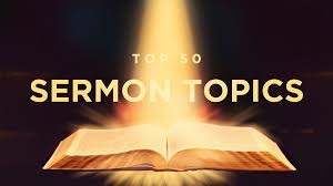 Top 50 Sermon Themes Of All Time There Have Been Millions And Sermons Preached Over The Course What Are
