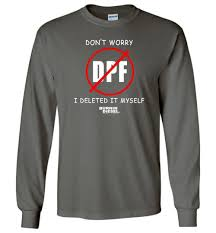 100 Diesel Truck Apparel No DPF Deleted Long Sleeve TShirt