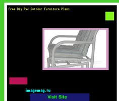 free pvc patio furniture plans 185657 the best image search