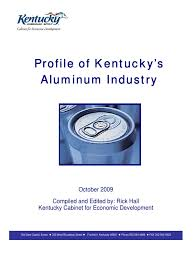 Kentucky Cabinet For Economic Development by Download Aluminum Report Docshare Tips