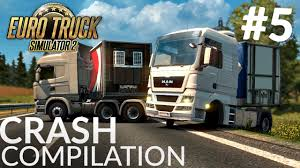 Euro Truck Simulator 2 Multiplayer Funny Crash Compilation #5