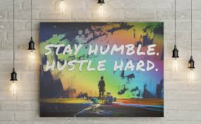 Stay Humble Hustle Hard Inspirational Quote Canvas