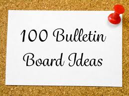 100 Bulletin Board Ideas