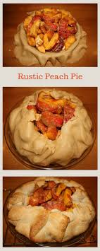 Take Advantage Of Gorgeous Peaches With Rustic Peach Pie The Single Crust Means Recipe