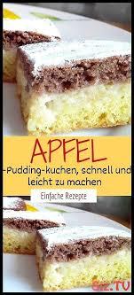 apfelpuddingkuchen schnell und einfach zuzubereiten