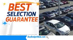 Guaranteed Best Selection And Best Price At Budget Car And Truck ...