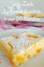 ruck zuck buttermilchkuchen kuchen rezepte einfach kuchen
