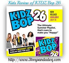 Kidz Bop Halloween Hits by Kids Review Of Kidz Bop 26 Cd U2013 3 Boys And A Dog