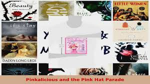 Download Pinkalicious And The Pink Hat Parade PDF Free