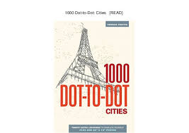 1000 Dot To Cities READ