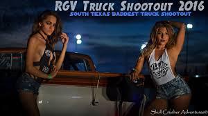 RGV Truck Shootout 2016 - South's Texas Baddest Truck Shootout ...