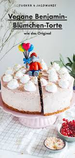 vegane benjamin blümchen torte in 2020 easy birthday cake