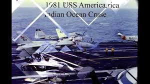Uss America Sinking Location by U S S America Cv 66 1981 Indian Ocean Cruse Youtube