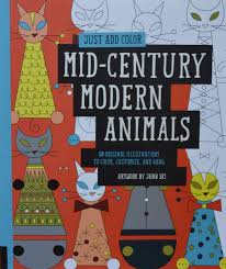 The Of Just Add Color Mid Century Modern Animals 30 Original Illustrations To Customize And Hang By Jenn Ski At Barnes Noble