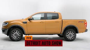 100 Ford Mid Size Truck 2019 Ranger Looks To Capture The Midsize Pickup Truck Crown