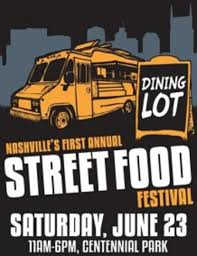 100 Food Trucks In Nashville New Dining Lot Festival To Gather A Fleet Of 20Plus