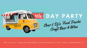100 Orlando Food Trucks Truck Day Party FL Feb 23 2019 1100 AM