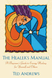 The Healers Manual A Beginners Guide To Energy Therapies