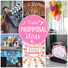 Cute Promposal Ideas Fun Ways To Ask Someone Homecoming Or Prom