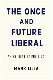 The Blind Spots of Identity and Liberal Politics