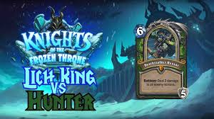 Hunter Hearthstone Deck Kft by Hearthstone Knights Of The Frozen Throne Hunter Vs Lich King