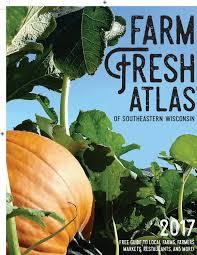Pumpkin Farms Near Milwaukee by 2017 Southeastern By Wisconsin Farm Fresh Atlas Issuu