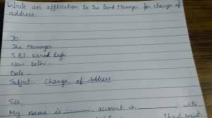 Write An Application For Change Of Address To The Bank Manager