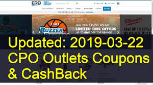 CPO Outlets Coupons And 1% CashBack Today (Updated: 2019-03-22) Std Test Express Coupon Pink Elephant Traing Promo Code Way Of Wade Discount Canal Park Lodge Coupon Wording Mplate Skinny Pizza Coupons Fast Food Delivery Codes Adina Hotel Wild Herb Soap Co Ring Doorbot Catan Online Discount Flights To Orlando Att Wireless Discounts For Seniors La Coupole Paris Cpo Outlets Dewalt Dw0822lg 12v Max Cordless Lithiumion 2spot Green Cross Line Laser Rakutencom Barrys Free Class Uk Nbeads Obike Ldon Explorer Pass Costumepub Linesalecoupons