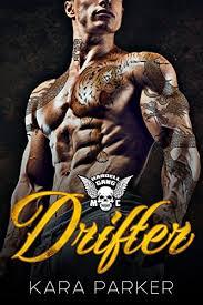 Drifter Hardell Gang MC By Kara Parker Is On Georgias Read Shelf