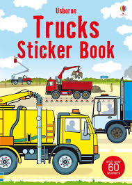 "Trucks Sticker Book"" At Usborne Children's Books Big Book Of Trucks At Usborne Books Home Trains And Tractors Organisers Book Whats New Hhsl Coloring Fire Truck Pages Vehicles Video With Colors For Dk Discovery Trucks Enkore Kids Australian Working Volume 3 Sweet Ride Penguin Stephanie Nikopoulos Dmv Food Association A Popup Popup Mighty Machines Priddy Online India Instant Booking Personalized Vehicle Boys Photo Face Name My"