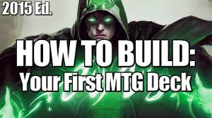 Common Mtg Deck Themes by Deck Builder U0027s Toolkit 2015 How To Build Your First Mtg Deck