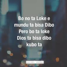 100 Ta E Palabra Di Dios Bo Ta E Persona Ku Dios A Bisa Kubo Ta Facebook