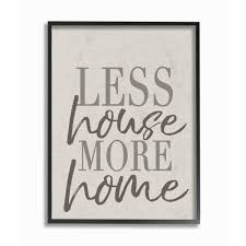 100 Wall Less House 16 In X 20 In More Home Typography By Daphne Polselli Wood Framed Art
