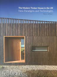 100 Modern Wooden Houses The Timber House In The UK Alison Brooks Architects