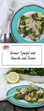 grüner spargel mit gnocchi und sesam für sugarprincess