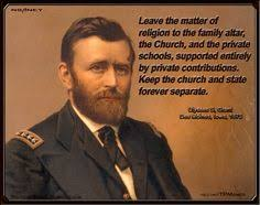 Ulysses S Grant Quote Meme On Religion And The Church Leave Matter Of To Family Altar Private Schools