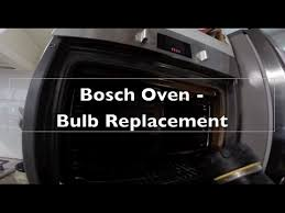 how to replace your bosch oven bulb in less than 60 seconds