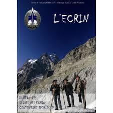 bureau des guides vallouise dvd l ecrin 2009 centenaire bureau guides parc national des écrins