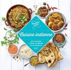 livre de recettes de cuisine 100 recettes cuisine indienne hachette pratique